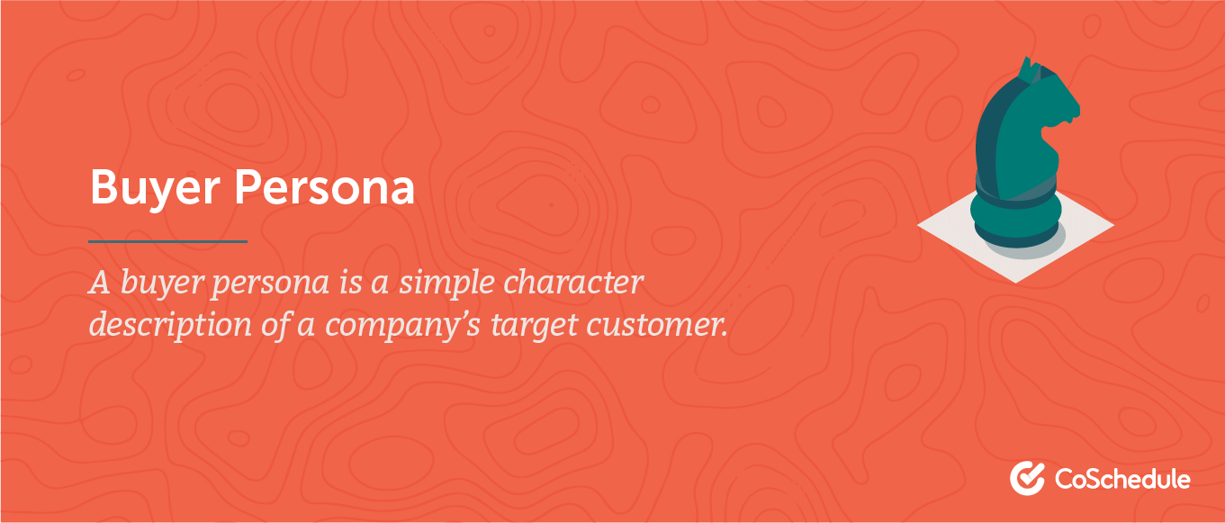 Definition of the buyer persona