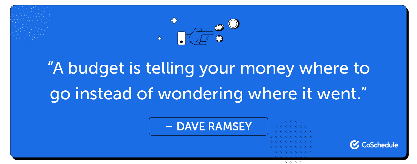 Quote from Dave Ramsey about budget.