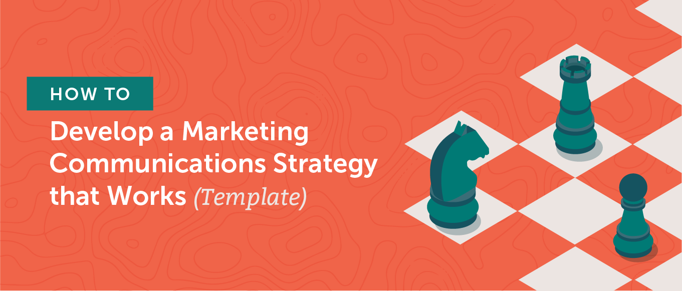 How to develop a marketing communications strategy that works (template) header