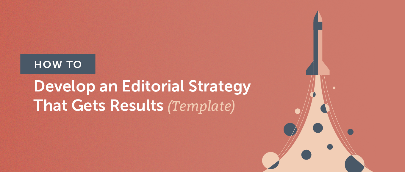 How to develop an editorial strategy that gets results (template) header