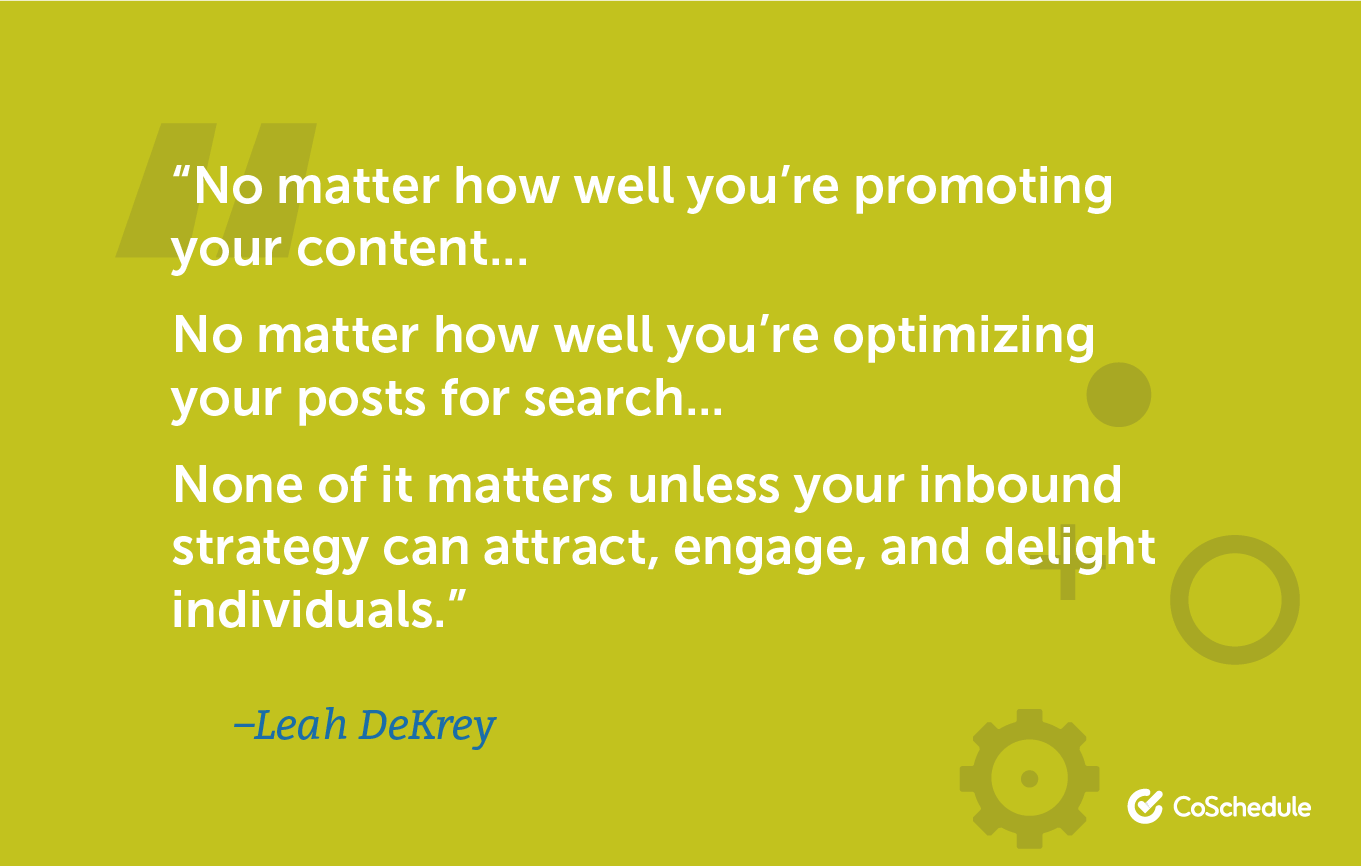 Quote from Leah about inbound marketing strategy