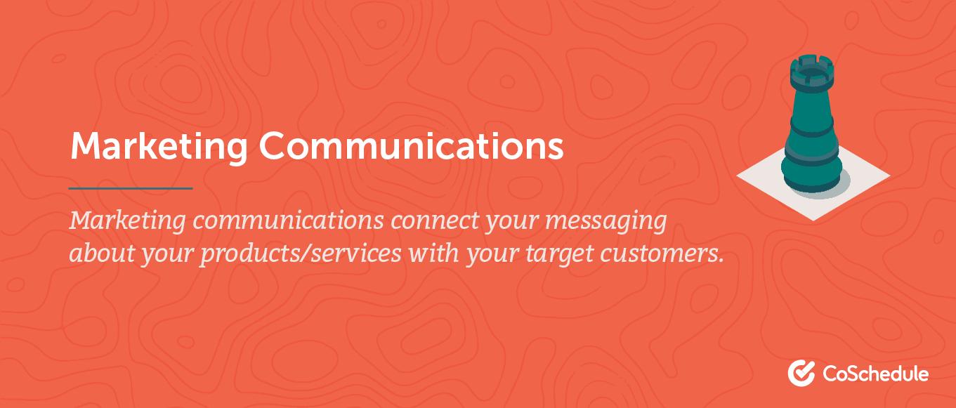 Definition of marketing communications