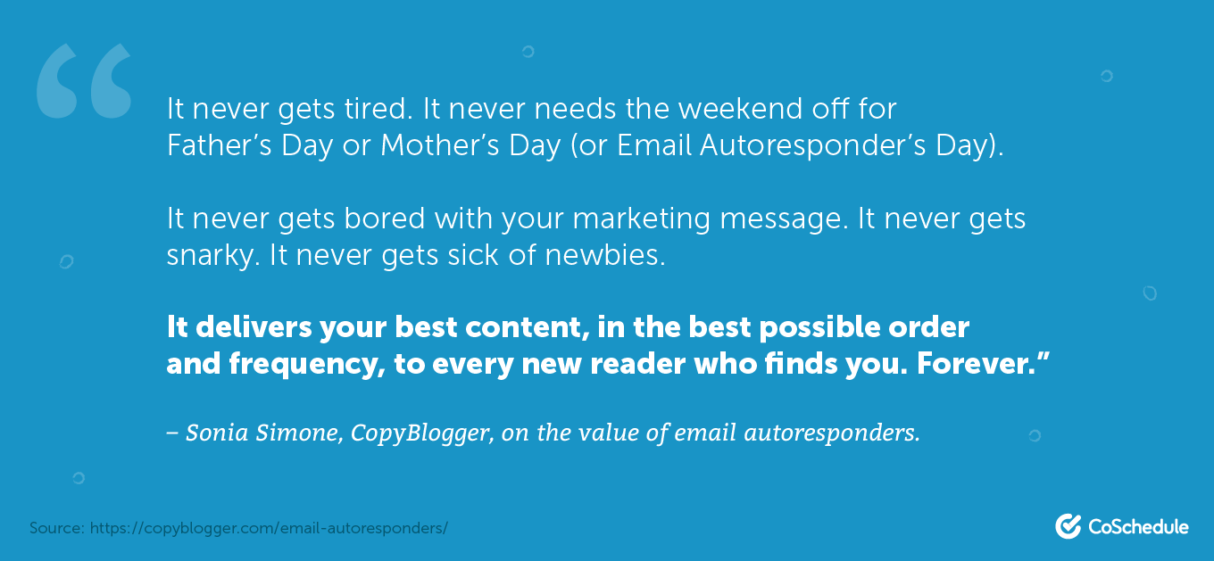 Quote from Sonia Simone about autoresponders