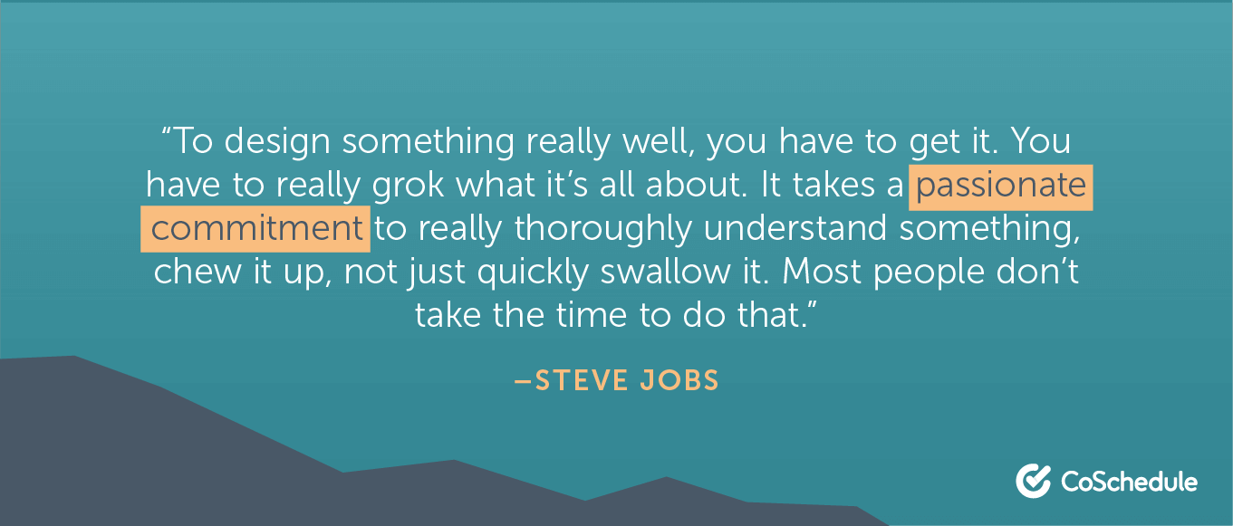 Quote from Steve Jobs about passionate commitment