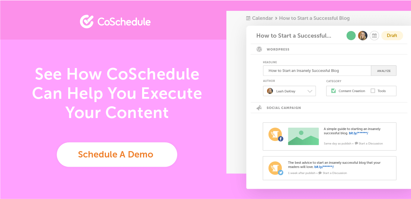 Schedule a demo with CoSchedule CTA.