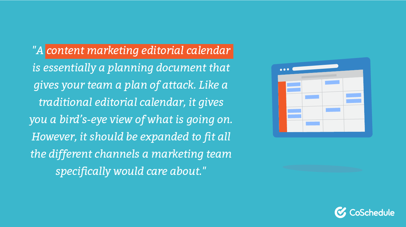 Definition of a content marketing editorial calendar.