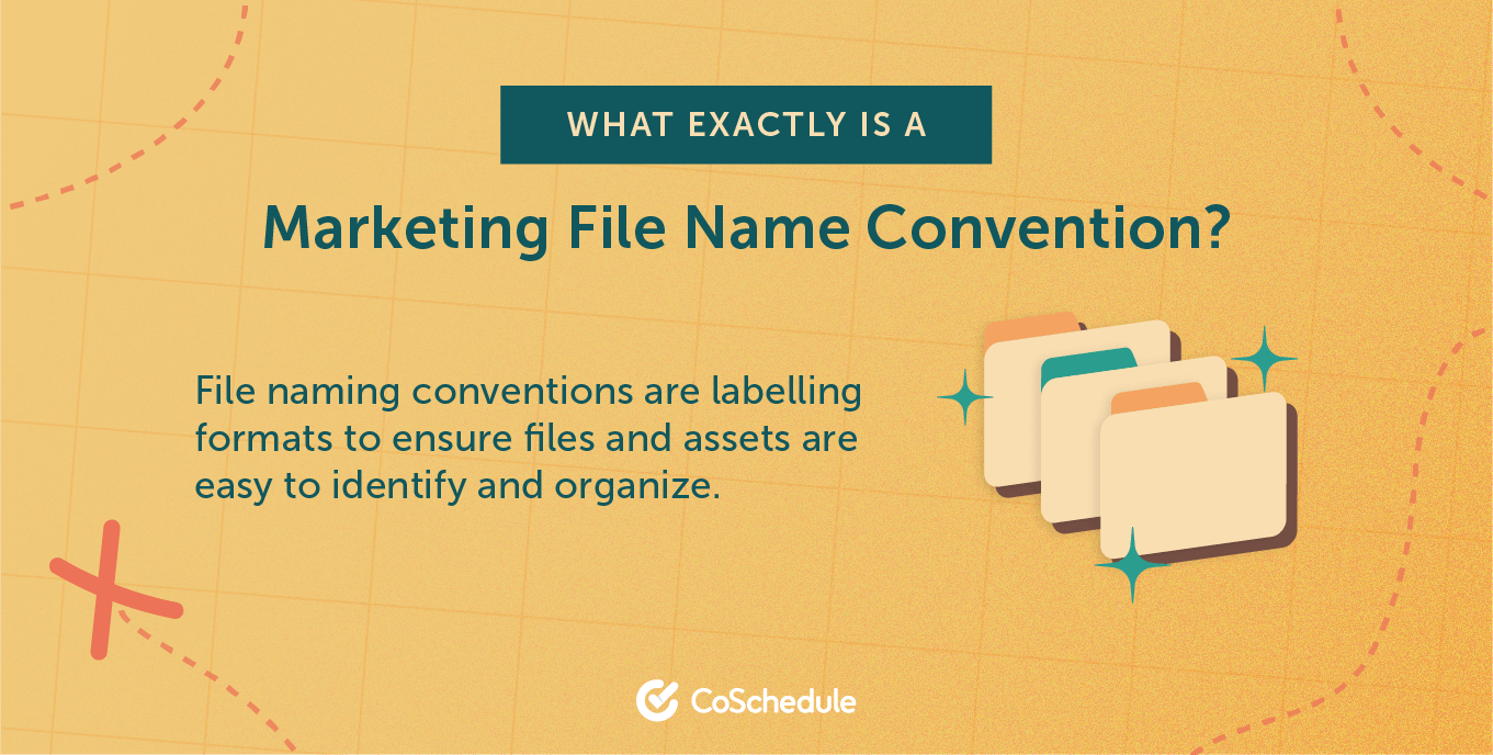 Definition of a marketing file name convention.