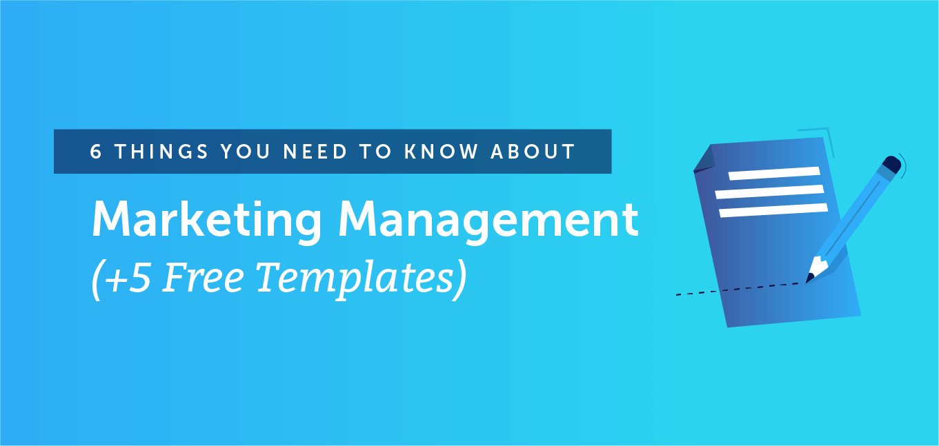 Six things you need to know about marketing management with templates header.