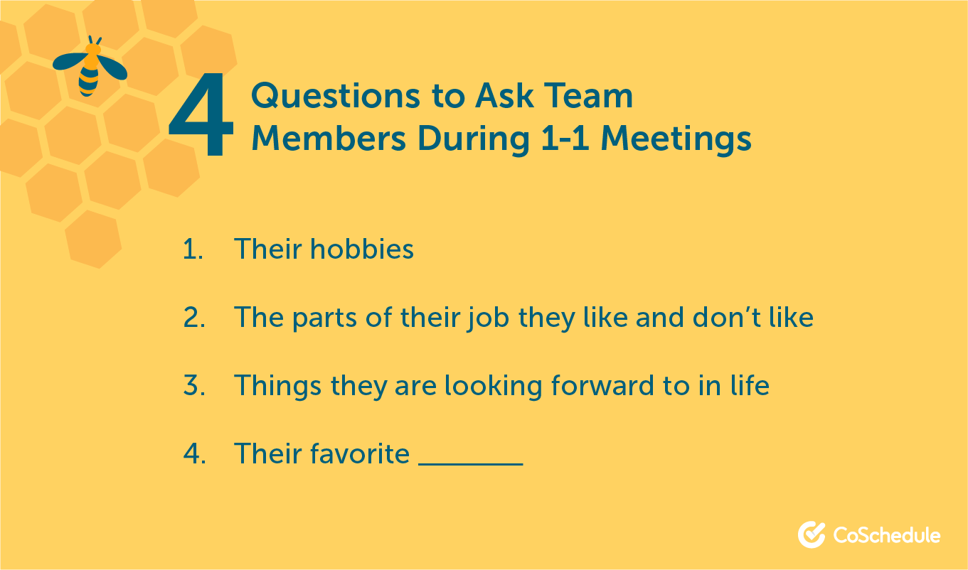 Questions to ask during 1-1 meetings.