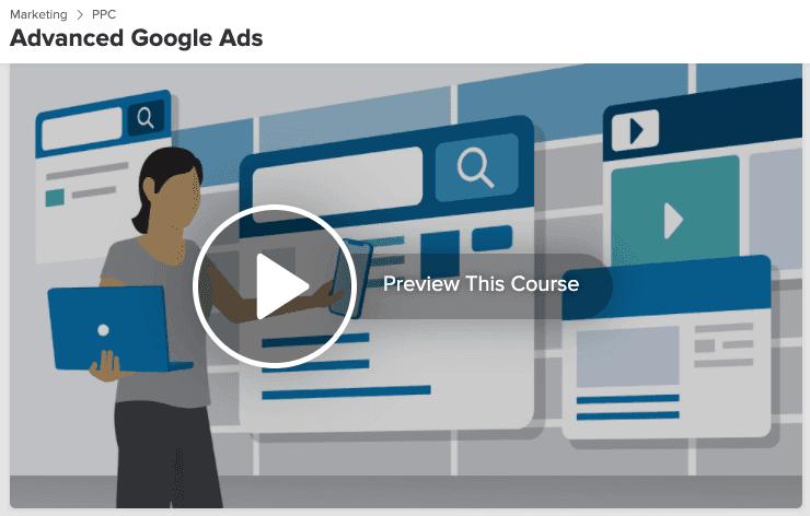 Advanced Google Ads course with Lynda.com.