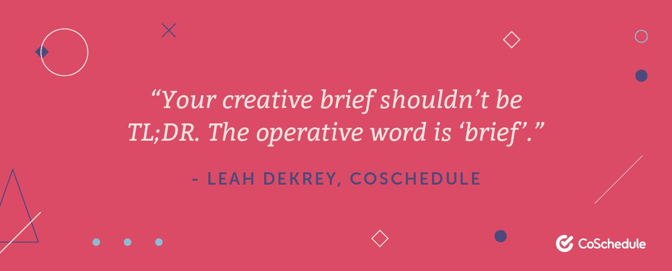 Leah Dekrey quote about creative briefs