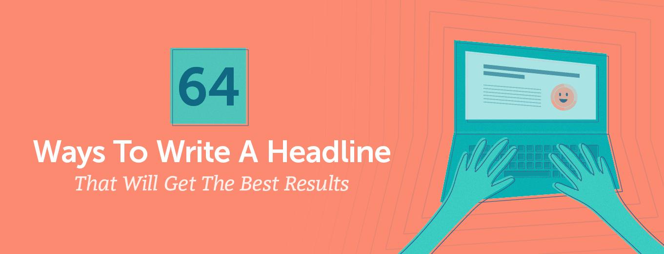64 ways to write a headline (header)