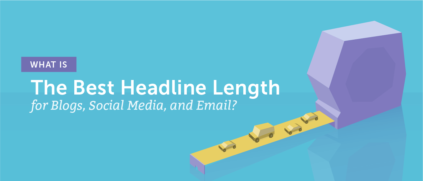 What's Really The Best Headline Length?