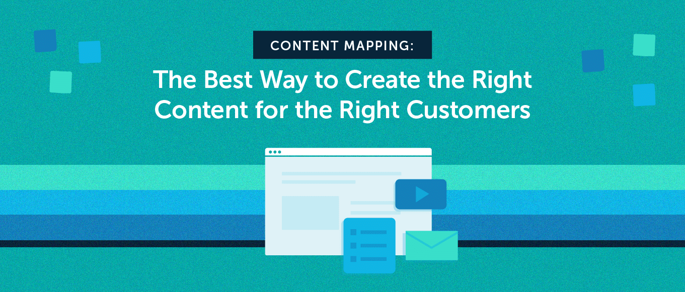Content mapping: the best way to create content for customers (header)