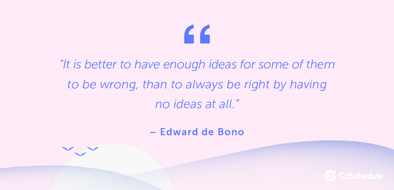 Quote from Edward de Bono about ideas