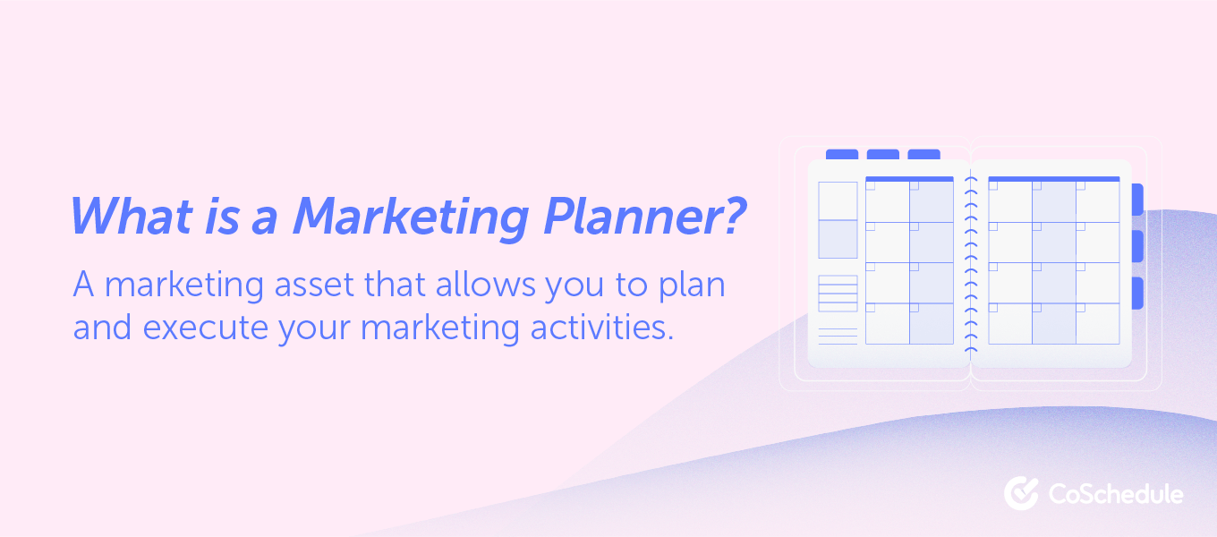 The definition of a marketing planner