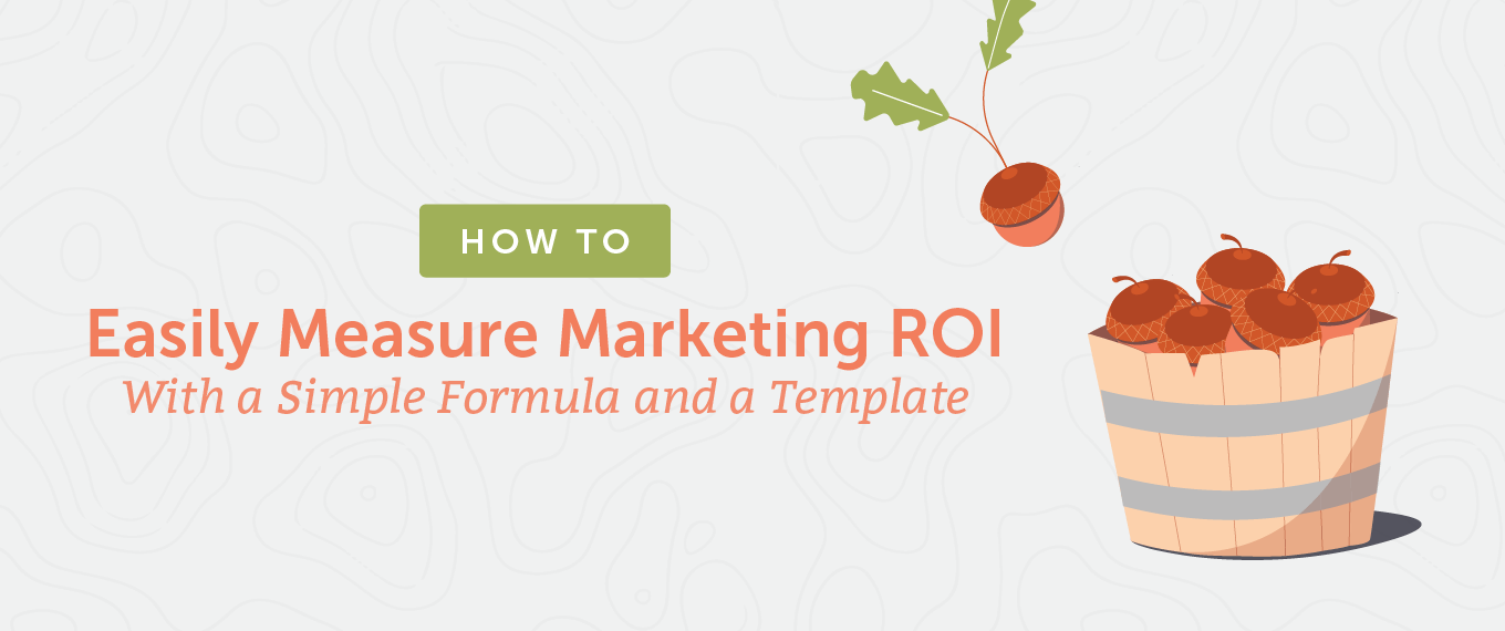 How to Measure Marketing ROI With a Simple Formula and a Template