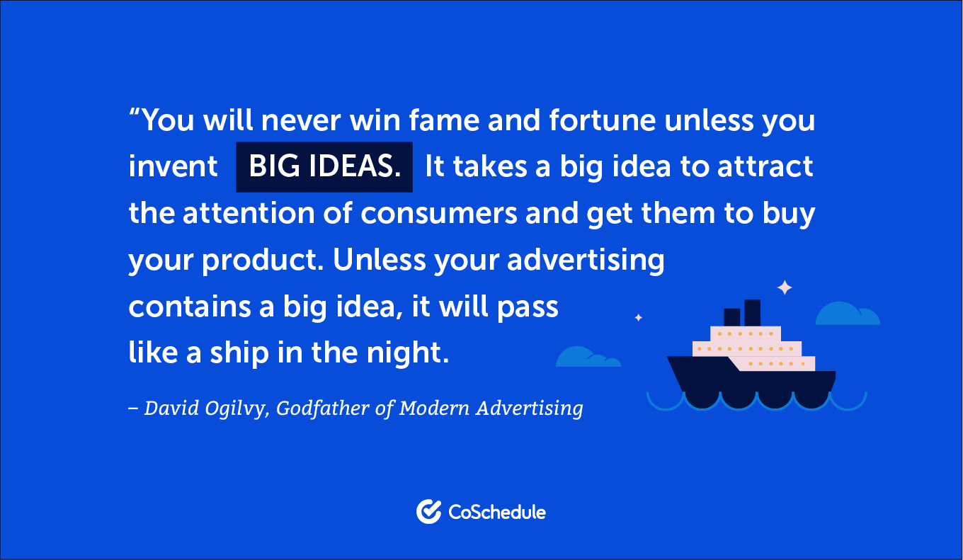 Quote from David Ogilvy about big ideas