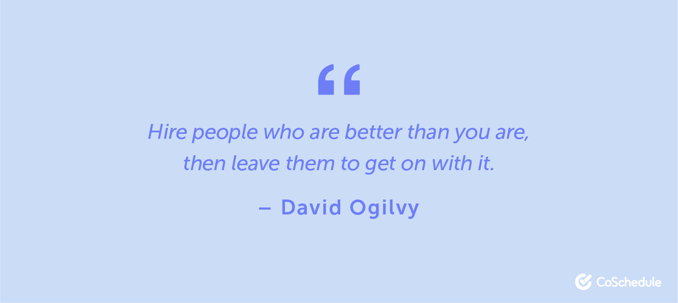 Quote from David Ogilvy about hiring