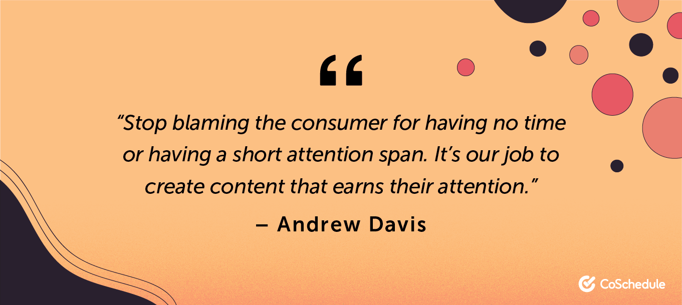 Andrew Davis quote about customer attention span