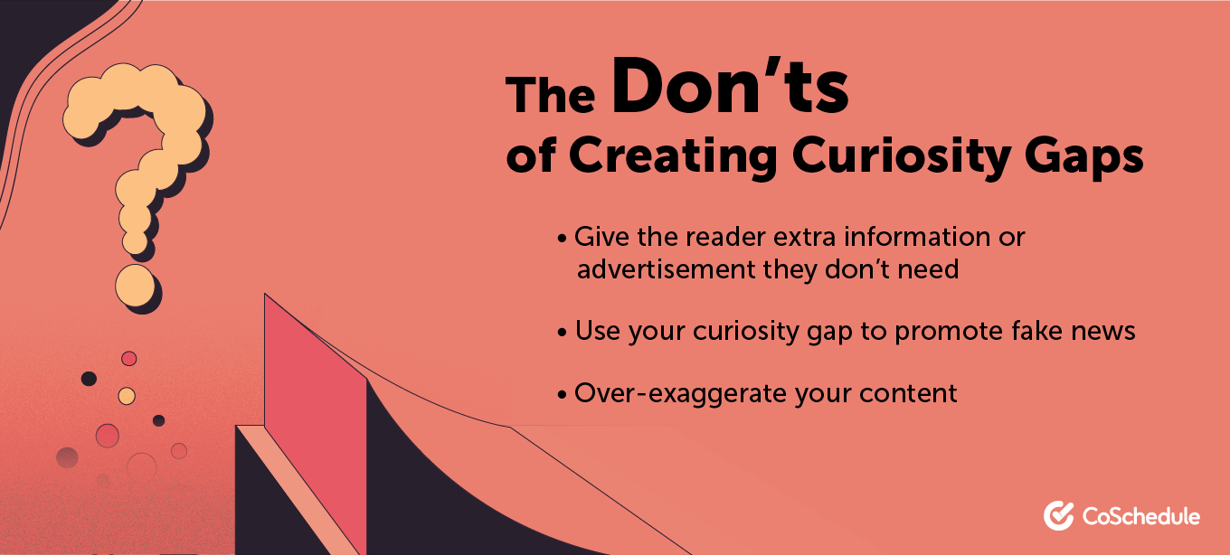 The don'ts of creating curiosity gaps