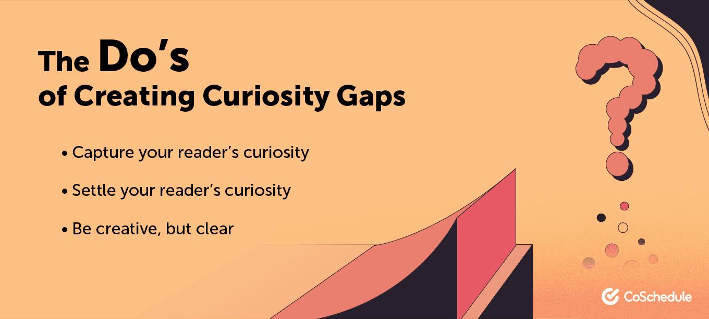 The do's of creating curiosity gaps