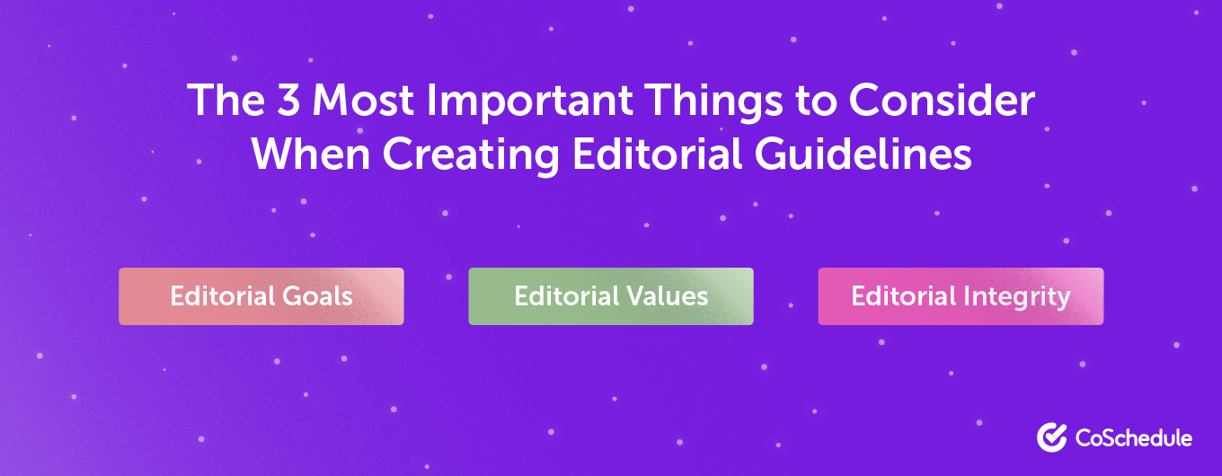 3 considerations for editorial guidelines
