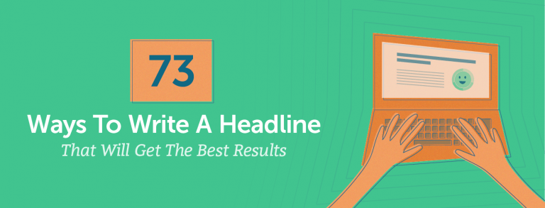 73 Ways to Write a Headline That Will Get the Best Results