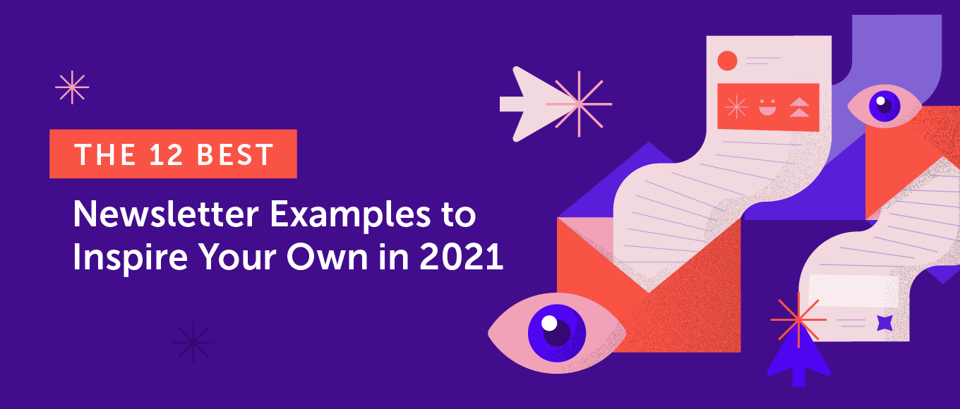 The 12 Best Newsletter Examples to Inspire Your Own in 2021