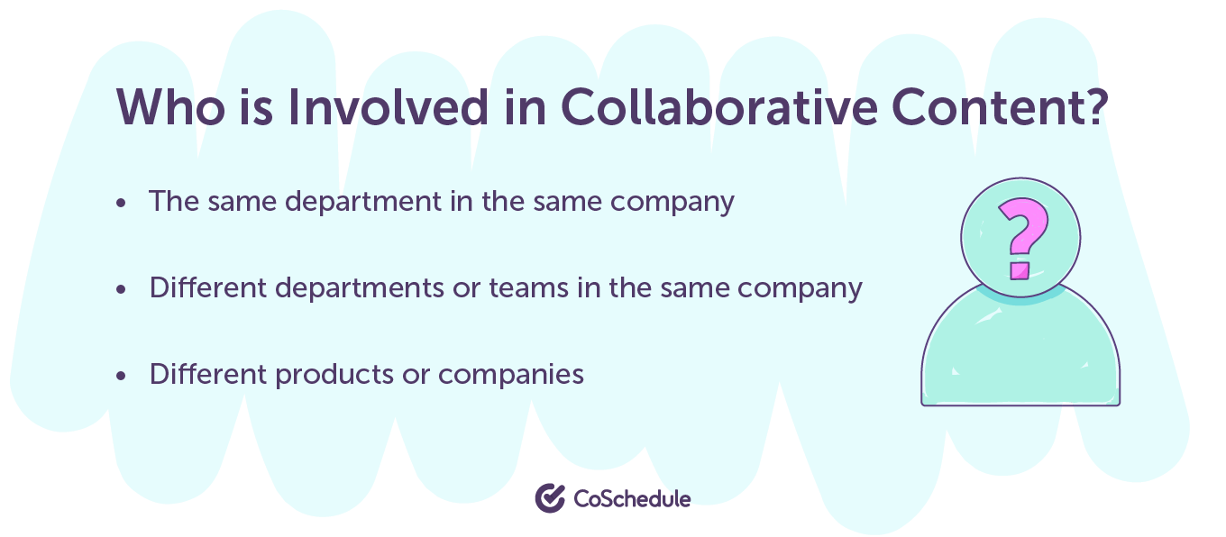 Who is involved in collaborative content?
