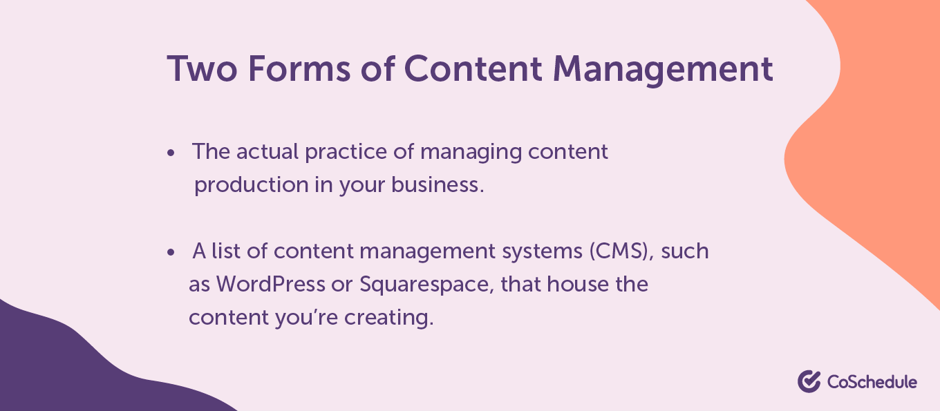 Forms of content management