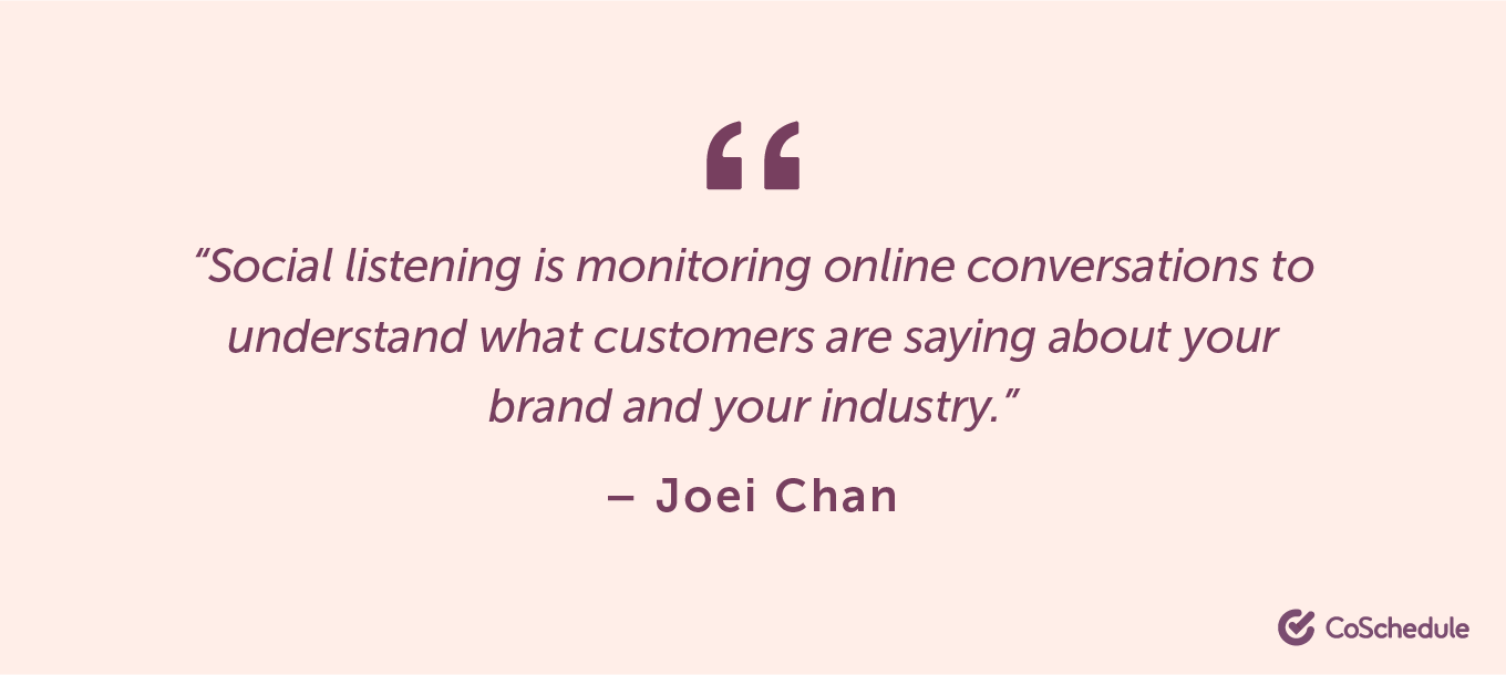 Quote from Joei Chan about social listening