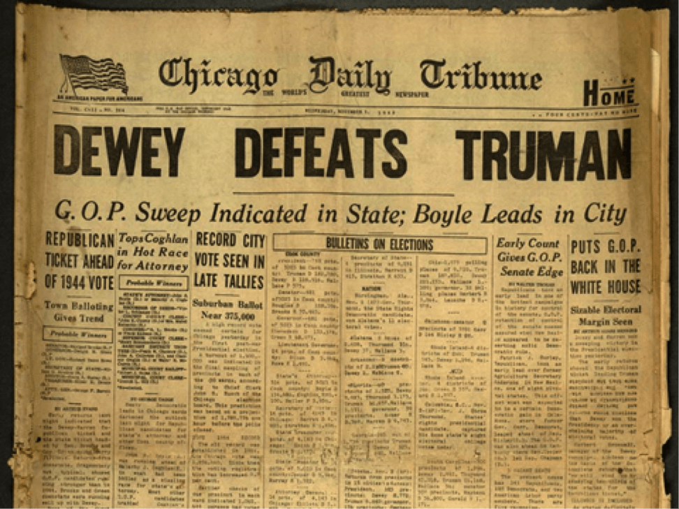 """Dewey Defeats Truman"" newspaper headline"