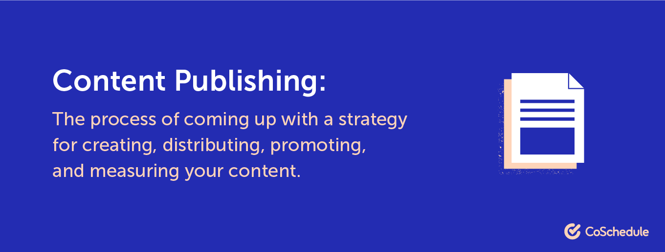 Definition of content publishing