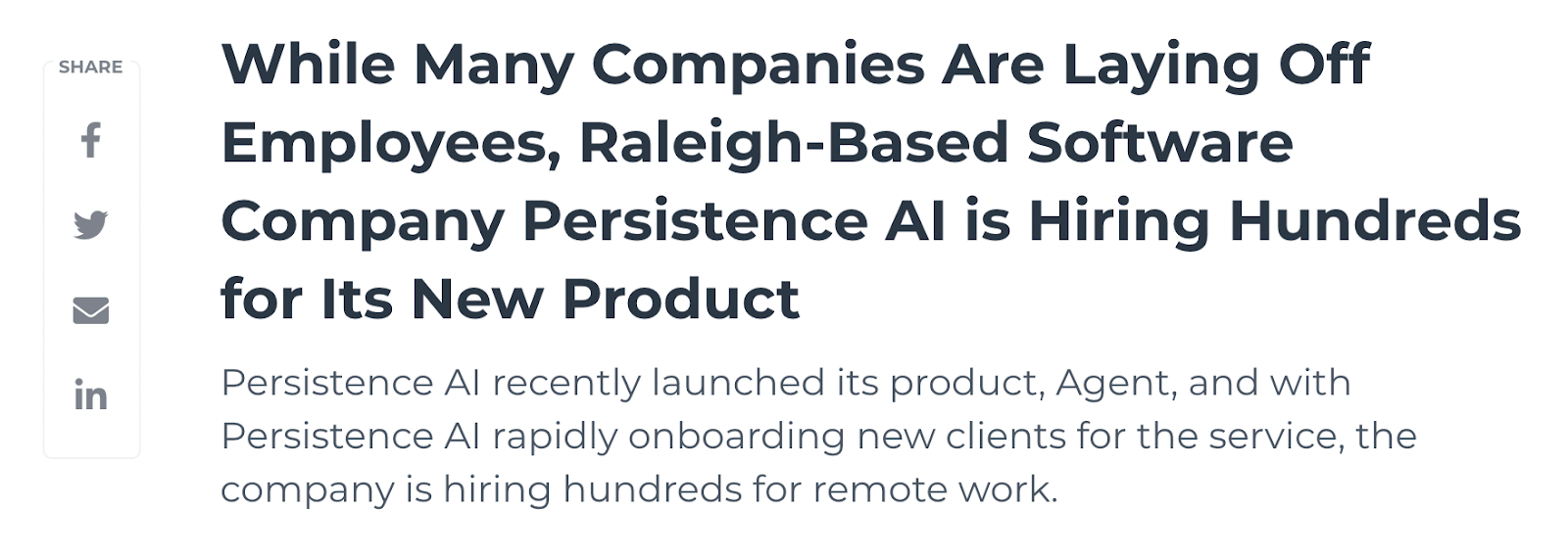 While many companies are laying off employees, Raleigh-based software company Persistence AI is hiring hundreds for its new product