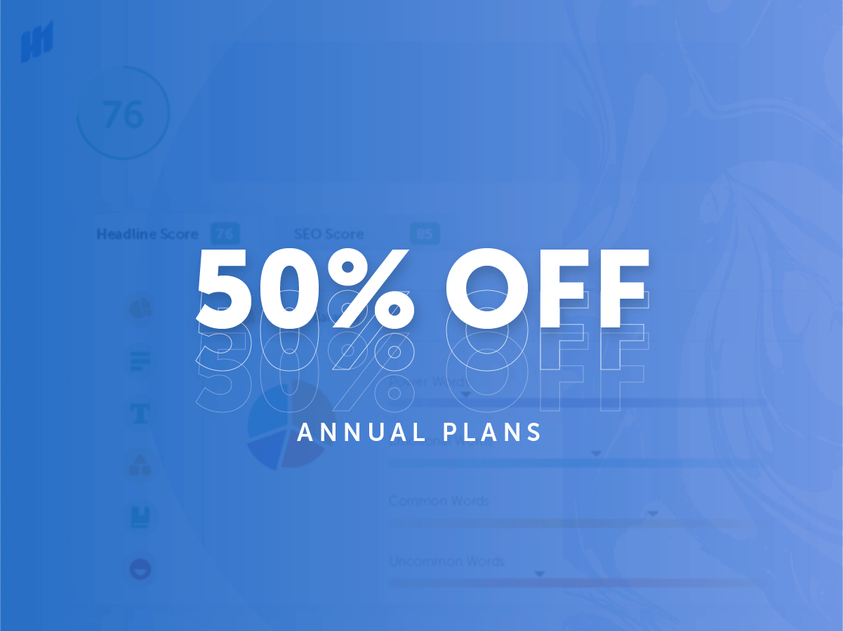 50% Off Annual Plans <span>20 Headlines/Month<span>