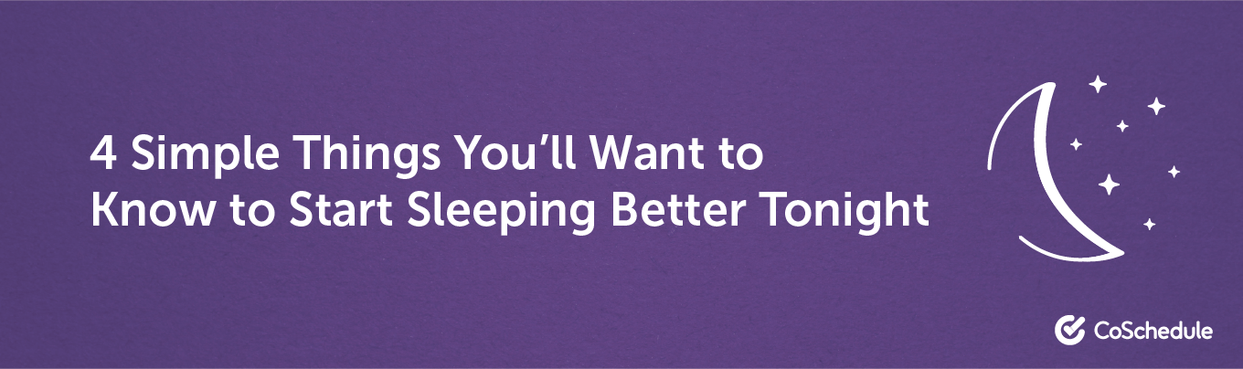 4 simple things to do to sleep better headline example
