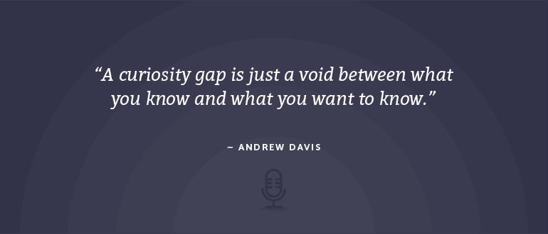 Curiosity Gap quote