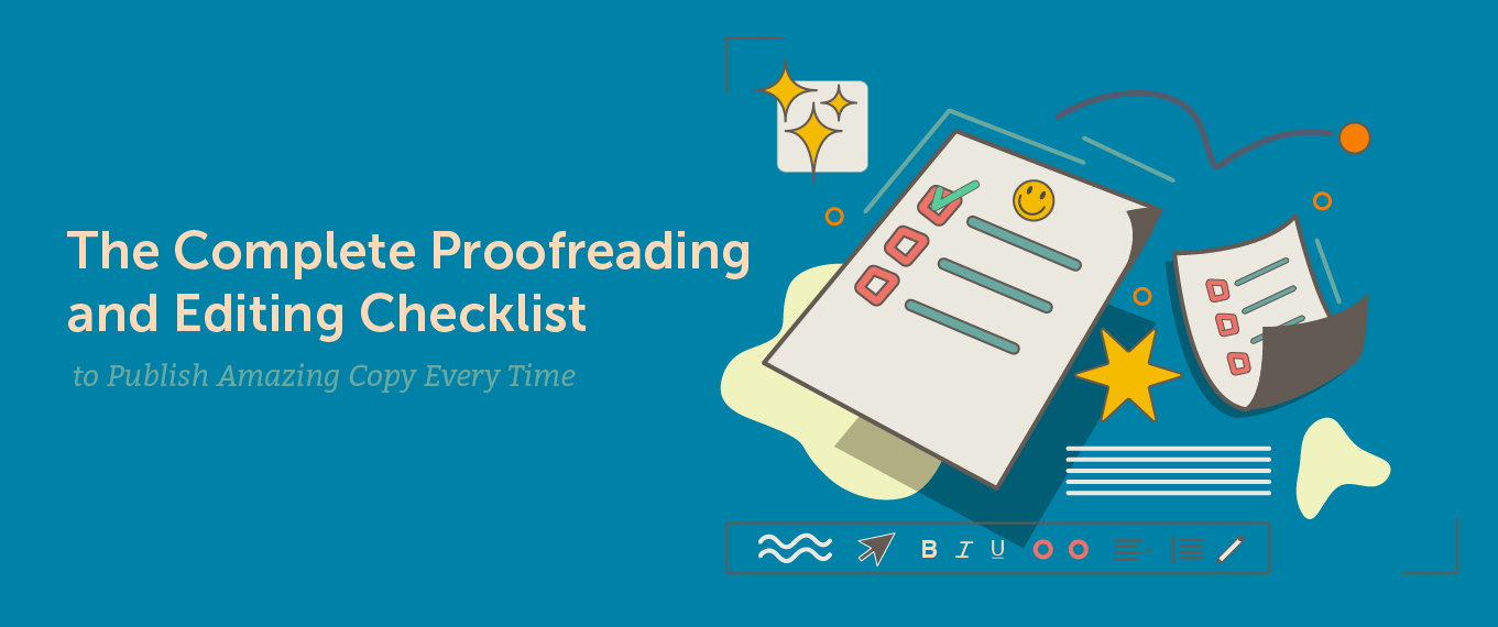 The Complete Proofreading and Editing Checklist to Publish Amazing Copy Every Time