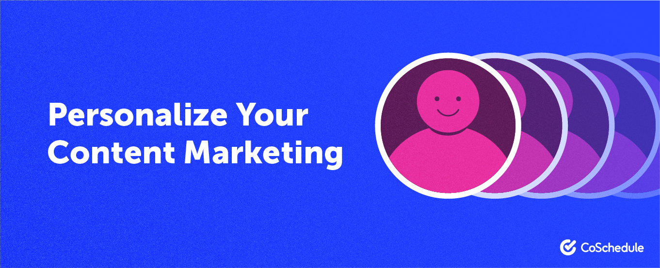 personalize your content marketing