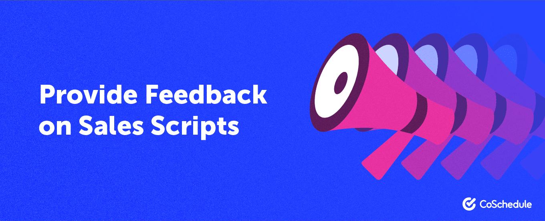 provide feedback on sales scripts