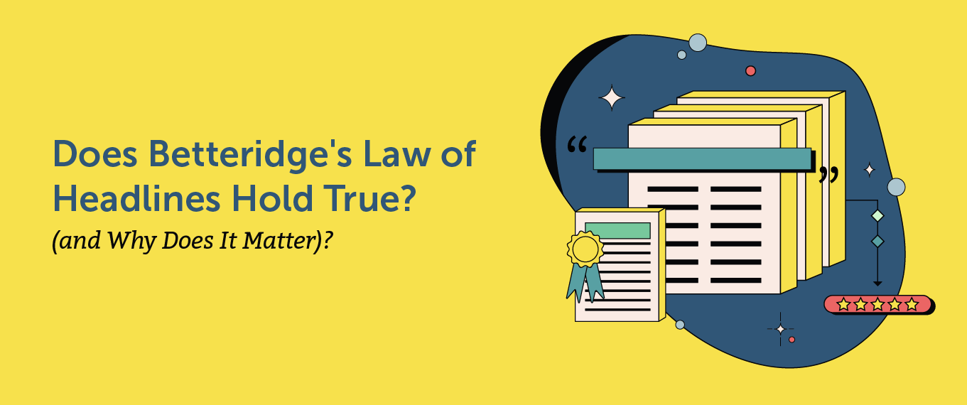 Does Betteridge's Law of Headlines Hold True (and Why Does It Matter)?