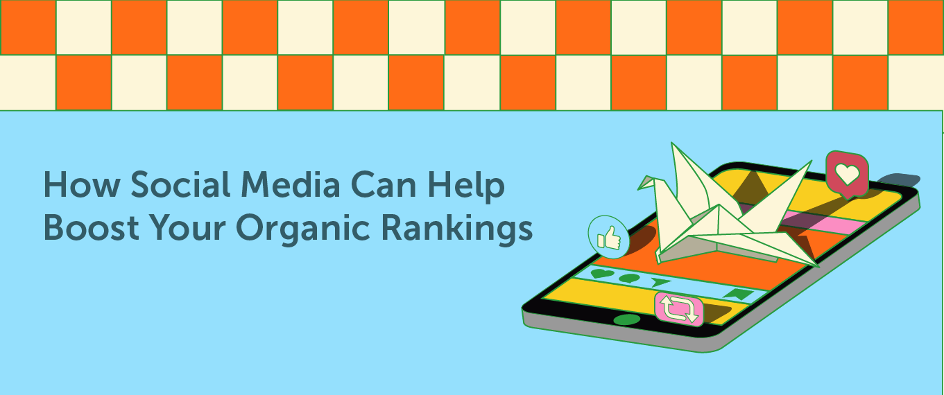 How Social Media Can Help Boost Your Organic Rankings