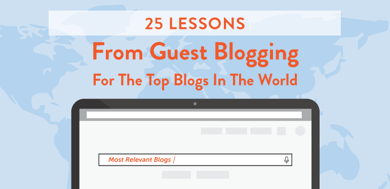 25 lessons from guest blogging for the top blogs in the world