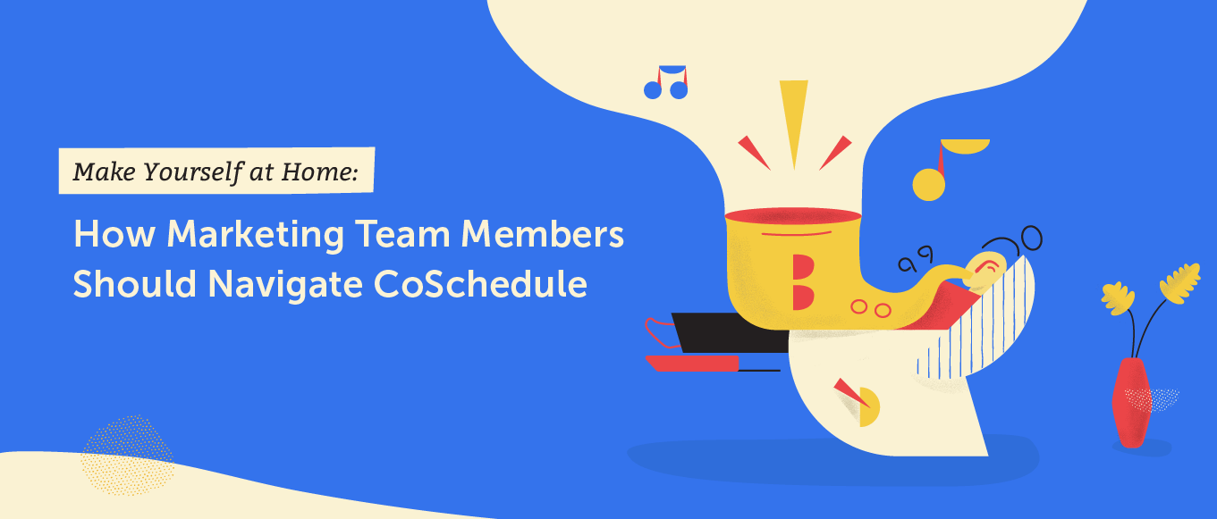 How marketing team members should navigate the coschedule calendar
