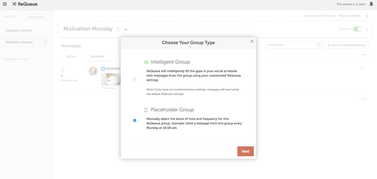 Choose your group type. Intelligent Group or Placeholder Group