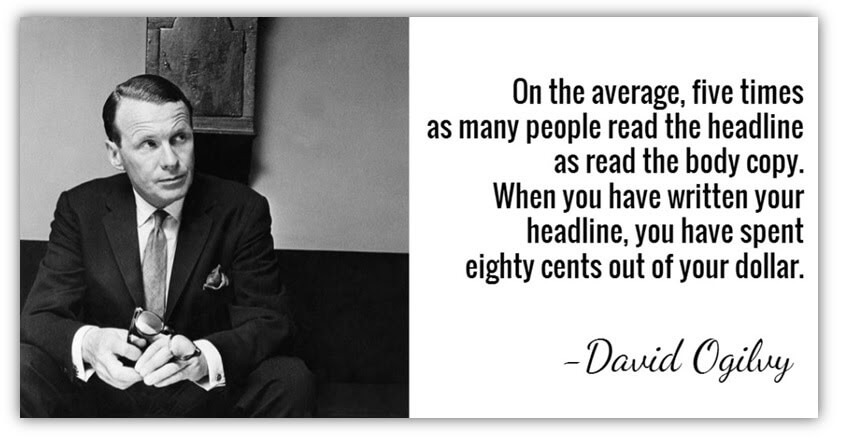 Quote from David Ogiby about reading headlines