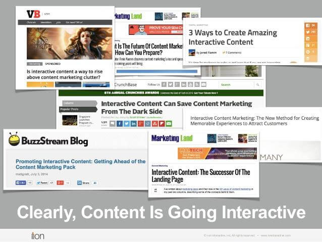 Clearly, Content Is Going Interactive © i-on interactive, inc. All rights reserved • www.ioninteractive.com
