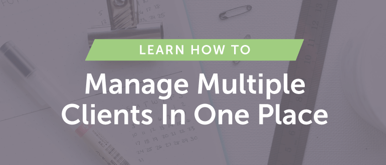 How to Manage Multiple Clients In ONE Place With CoSchedule [Live Demo]