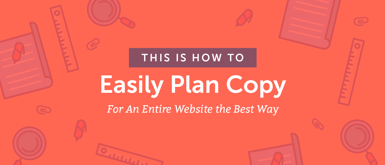 How to Easily Plan Copy For an Entire Website the Best Way